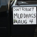 Don't Forget The Mud Drags August 4th - Sponsored by Skandia Lions Club