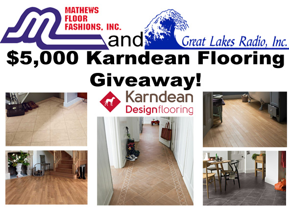 Mathews Floor Fashions and Great Lakes Radio $5,000 Karndean Flooring Giveaway - June 27th 2013