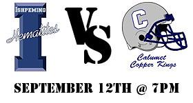 The Ishpeming Hematites take on the Calumet Copper Kings this Friday, September 12th