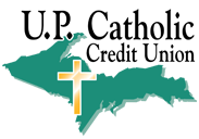 U.P. Catholic Credit Union - Banking for the Upper Peninsula