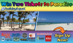 Win Two Tickets to Paradise from Great Lakes Radio, Holiday Travel, Funjet Vacations, and RIU Resorts