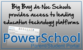 Big Bay de Noc Schools provides PowerSchool