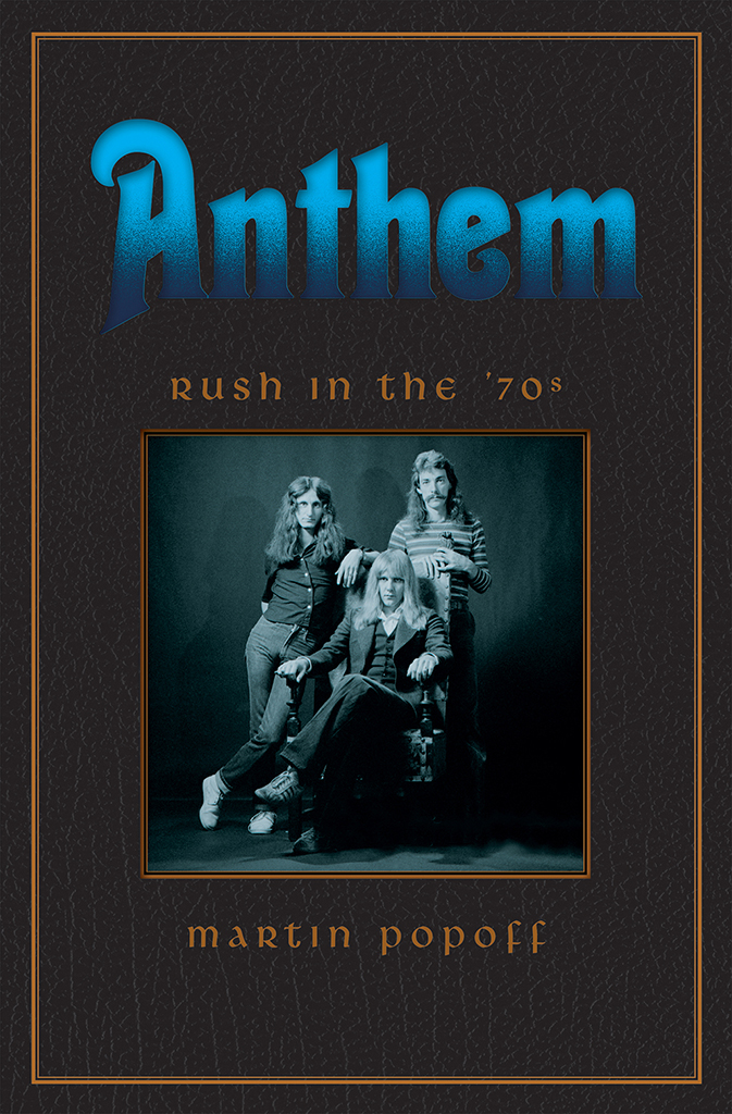 Anthem Rush In The 70s Book Cover Wrup Real Classic Rock On