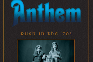 Anthem Rush In The 70s Book Cover Horizontal Wrup Real Classic